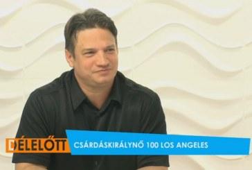 Csárdáskirálynő 100 – Los Angeles