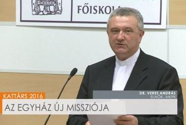Kattárs: Az egyház új missziója