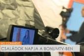 Családok Napja a BonumTV-ben