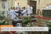 Búcsú Olofsson Placid atyától