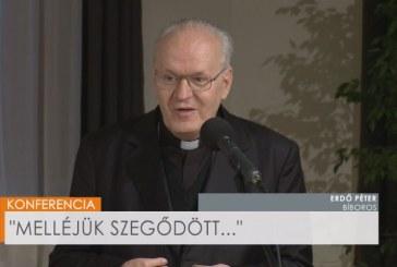 """Erdő Péter: """"Melléjük szegődött…"""""""