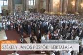 Székely János püspöki beiktatása