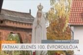 A fatimai jelenés 100. évfordulója