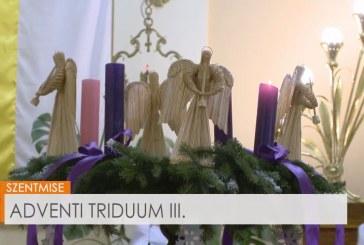 Adventi triduum III.