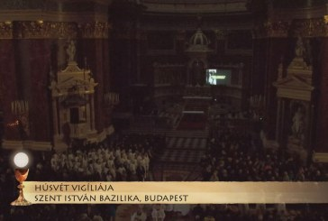 Húsvét vigíliája a budapesti Szent István-bazilikában