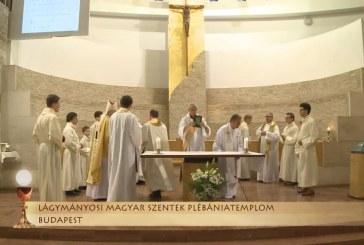 Szentmise a Lágymányosi Magyar Szentek plébániatemplomból